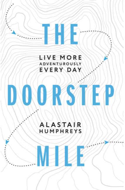 the doorstep mile by al humphreys